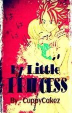 My Little Princess ( A NaLu Fan Fiction) Short Story by CuppyCakez