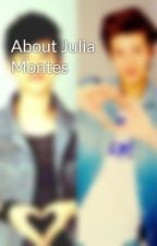 About Julia Montes by GeorgiaNicole7