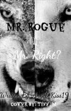 Mr. Rouge or Mr. Right? by JuJu-Kiss19