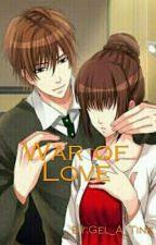 War of Love by Gel_A_Tine