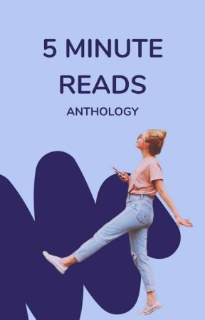 5 Minutes Reads - Anthology by _ShortStory_