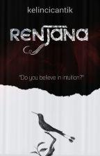 RENJANA by kelincicantik