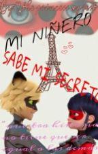 ♡MI NIÑERO SABE MI SECRETO♡ by theprincessagrest