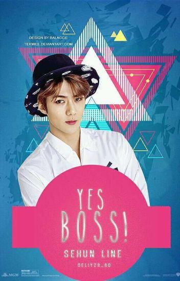 YES BOSS! | Sehun Line √