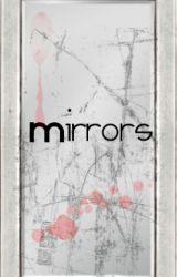 Mirrors by jessiexj