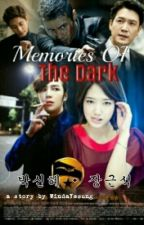Memories Of The Dark by WindaYesung