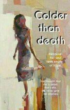 قصة قصيرة || أبرد من الموت!! by BilsaneShayne