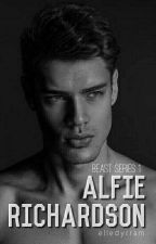 Beast Series 1: Alfie Richardson by Eulytheia