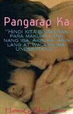 """Pangarap Ka"" [SPG ONE SHOT] by HannaGoBlueJazmine"