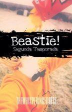 "(HIATUS) ""Beastie"": ¡Segunda temporada! [BeastBill] by thewhisperingforest"
