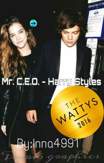 Mr. CEO- HARRY STYLES #Wattys2016 #Winner