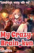 My Crazy Brain-kun by Kawaii_Aira
