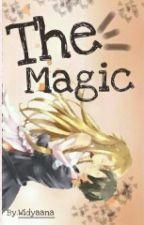 The Magic by widyaana