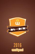 Copa dos Contos Wattpad - 2016 by ContosBR