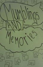 Mumblings & Memories by mikeymomoo