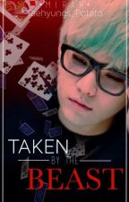 Taken by the Beast ||YoonMin|| by Taehyungs_Potato