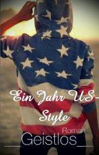 Ein Jahr US - Style   by __Geistlos__