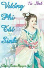 Vương Phi Tái Sinh - Full by SharonNguyenHa