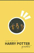 Harry Potter Quotes by HermioneLizzyGranger
