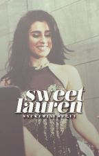 Sweet Lauren by sxckerjauregui