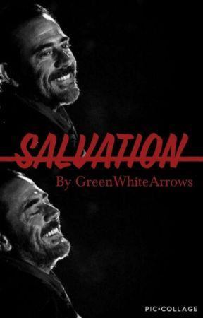 Salvation {Negan FanFic} by GreenWhiteArrows