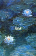 dead  by seoksjin