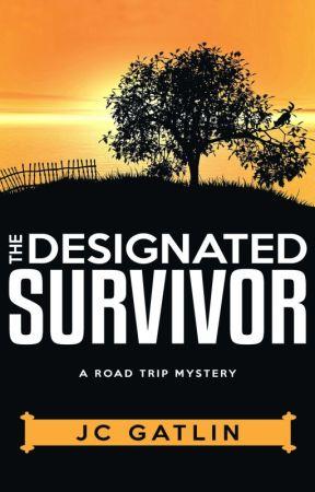The Designated Survivor by JcGatlin