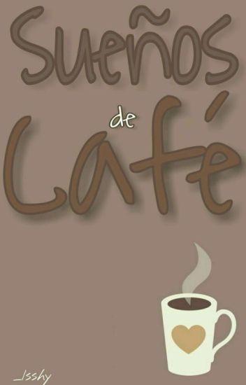 Sueños de Café {EunHae}
