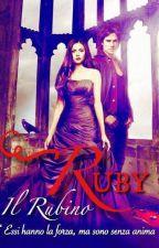 Ruby - Il Rubino ~ #Wattys2016 by MisteryGirlT90