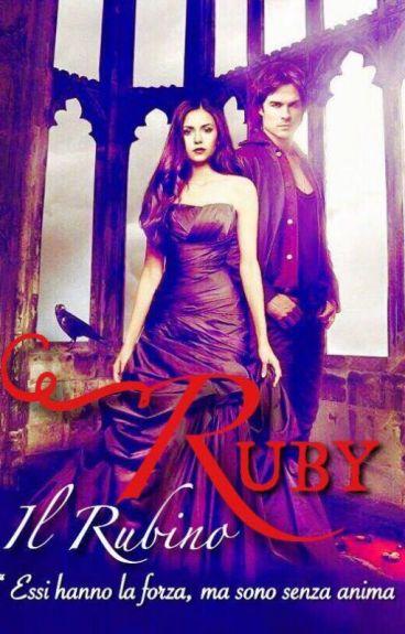 Ruby - Il Rubino ~ #Wattys2016