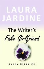 The Writer's Fake Girlfriend by LauraJardine