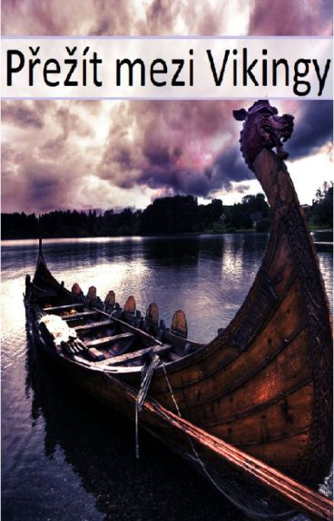 Přežít mezi Vikingy-Dopsané