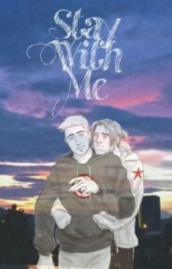 Stay With Me (Stucky) (ON HOLD)