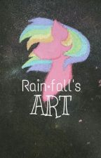Rainfall's Art by -Rainfall-