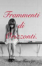 Frammenti di Orizzonti. by GiusyMusca99