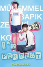 I'm Perfect | Myungyeol by Monsterinkookie