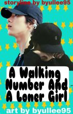 A Walking Number And A Loner Girl [NCT TEN FF] by ByulLee95