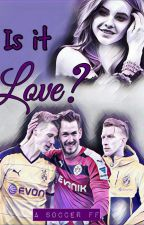 Is it love ?{An Soccer FF} by I0am0who0I0am0