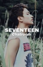 Seventeen | Chatroom by KCPineda1829