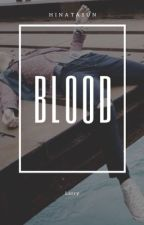 Blood - Lashton ✔️ by hinatasun
