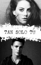 Tan Solo Tú by SugudeLimon
