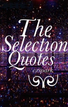 the selection quotes