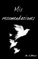 Mis críticas y recomendaciones by S_Writer96