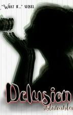 DELUSION <H.S> by StylistixStyles