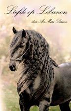 Liefde op Lebanon by An-Mari