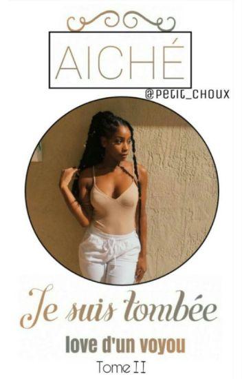《 [2] Aïché - Je Suis Tombé Love D'un Voyou  》