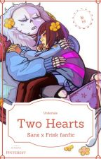 Two Hearts (Sans x Frisk) by Est_Miyamae