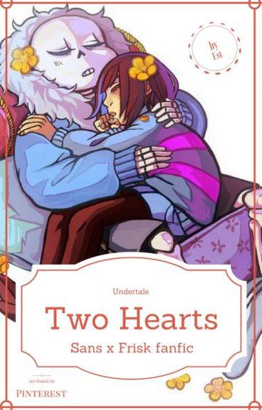 Two Hearts (Sans x Frisk)