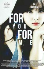 For you, for me (Minayeon) by Gyakusetsu