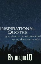 Inspirational Quotes  [[#WATTYS2016]] by neijik10